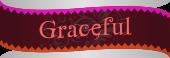 Graceful III: Enter the final floor of Gehenna in under 27000 turns.